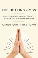 The Healing Gods 1st Edition 9780199985784 0199985782