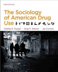 The Sociology of American Drug Use 3rd Edition 9780199935901 0199935904
