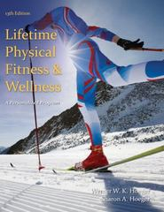 Lifetime Physical Fitness and Wellness 13th Edition 9781285733142 1285733142