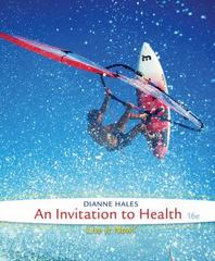 An Invitation to Health 16th Edition 9781285783116 1285783115