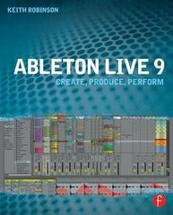 Ableton Live 9 1st Edition 9780240817897 0240817893