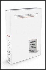 Scarcity 1st Edition 9780805092646 0805092641