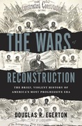 The Wars of Reconstruction 1st Edition 9781608195664 160819566X
