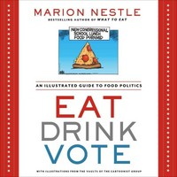 Eat Drink Vote 1st Edition 9781609615864 1609615867