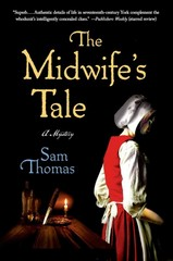 The Midwife's Tale 1st Edition 9781250038340 1250038340