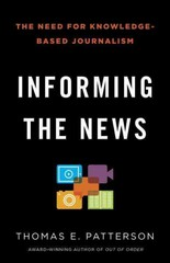 Informing the News 1st Edition 9780345806604 0345806603