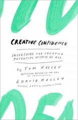 Creative Confidence 1st Edition 9780385349369 038534936X
