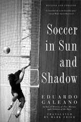 Soccer in Sun and Shadow 1st Edition 9781568584942 1568584946