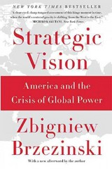 Strategic Vision 1st Edition 9780465061815 0465061818