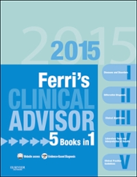 Ferri's Clinical Advisor 2015 1st Edition 9780323084307 0323084303