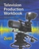 Student Workbook for Zettl's Television Production Handbook