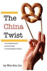 The China Twist 1st Edition 9780615703510 0615703518