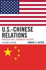 U.S.-Chinese Relations 2nd Edition 9781442218079 144221807X