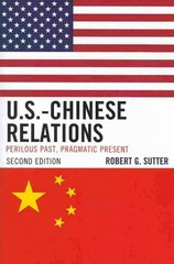 US-Chinese Relations 2nd Edition 9781442218062 1442218061