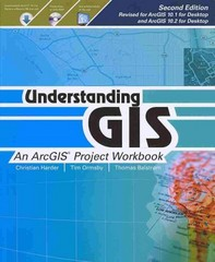 Understanding GIS 2nd Edition 9781589483460 1589483464