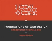 Foundations of Web Design 1st Edition 9780321918932 0321918932