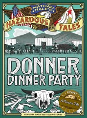 Donner Dinner Party 1st Edition 9781419708565 1419708562