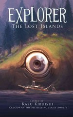 Explorer - The Lost Islands 1st Edition 9781419708831 141970883X