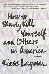 How to Slowly Kill Yourself and Others in America 1st Edition 9781932841770 1932841776