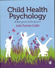 Child Health Psychology 1st Edition 9781849205917 1849205914