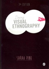 Doing Visual Ethnography 3rd Edition 9781446211175 1446211177