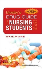 Mosby's Drug Guide for Nursing Students, with 2014 Update 1st Edition 9780323172967 0323172962