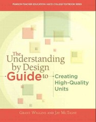 The Understanding By Design Guide To Creating High-Quality Units 1st edition 9780133388305 0133388301