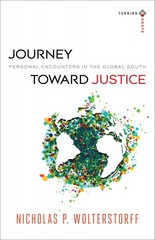 Journey Toward Justice 1st Edition 9780801048456 0801048451