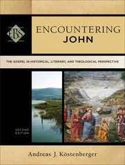 Encountering John 2nd Edition 9780801049163 0801049164