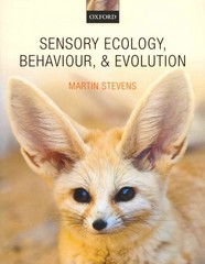 Sensory Ecology, Behaviour, and Evolution 1st Edition 9780199601783 019960178X