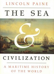 The Sea and Civilization 1st Edition 9781400044092 140004409X