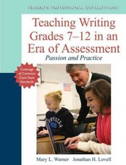 Teaching Writing Grades 7-12 in an Era of Assessment 1st Edition 9780133136357 0133136353