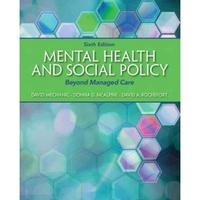 Mental Health and Social Policy 6th Edition 9780205880973 0205880975