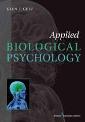 Applied Biological Psychology 1st Edition 9780826109231 0826109233
