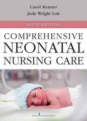 Comprehensive Neonatal Nursing Care 5th Edition 9780826109750 0826109756