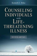 Counseling Individuals with Life Threatening Illness 2nd Edition 9780826195814 0826195814