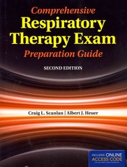 Comprehensive Respiratory Therapy Exam Preparation Guide 2nd Edition 9781284029031 1284029034