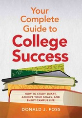 Your Complete Guide to College Success 1st Edition 9781433812965 1433812967