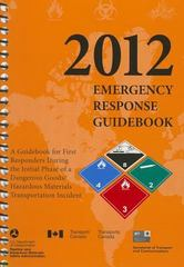 2012 Emergency Response Guidebook (Erg): Spiralbound Edition 1st Edition 9781610991216 1610991214