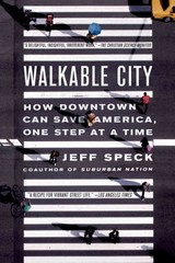 Walkable City 1st Edition 9780865477728 0865477728