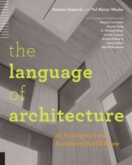 The Language of Architecture 1st Edition 9781592538584 1592538584