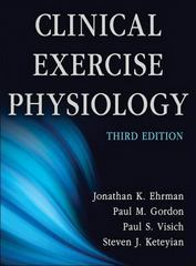 Clinical Exercise Physiology 3rd Edition 9781450412803 1450412807