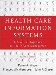 Health Care Information Systems 3rd Edition 9781118173534 1118173538