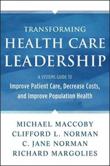 Transforming Health Care Leadership 1st Edition 9781118505632 1118505638