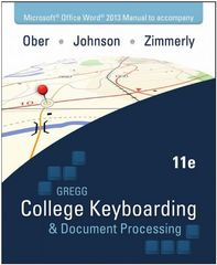 Microsoft Office Word 2013 Manual t/a Gregg College Keyboarding & Document Processing (GDP) Microsoft Office Word 2013 11th Edition 9780073397009 0073397008