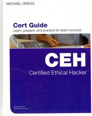 Certified Ethical Hacker (CEH) Cert Guide 1st Edition 9780789751270 0789751275