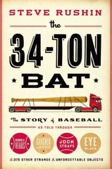 The 34-Ton Bat 1st Edition 9780316200936 031620093X