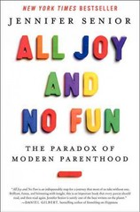 All Joy and No Fun 1st Edition 9780062072269 0062072269