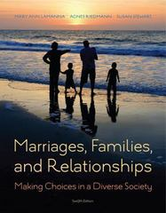 Marriages, Families, and Relationships 12th Edition 9781285736976 1285736974