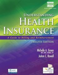Understanding Health Insurance 12th Edition 9781285737522 1285737520